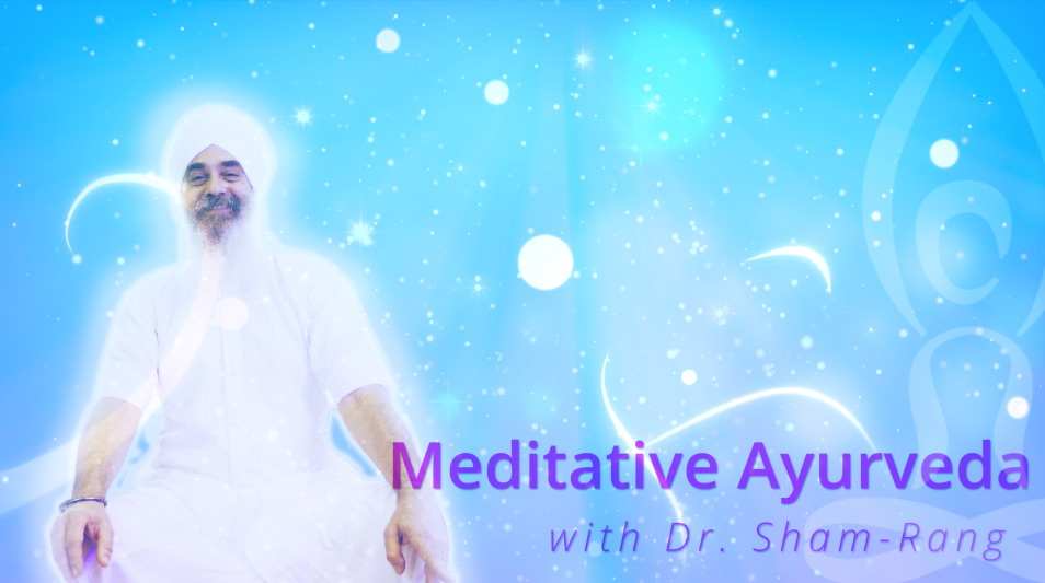 The Meditative Application of Ayurveda For Optimal Health