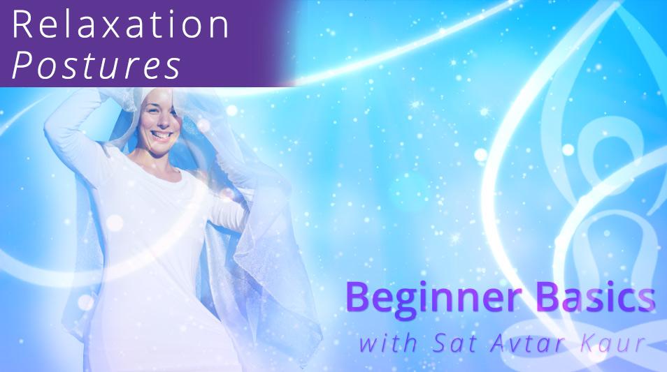 Beginner Basics Relaxation Postures