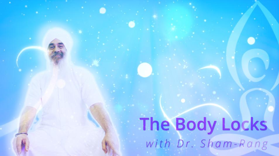 Meditation Techniques: Body Locks